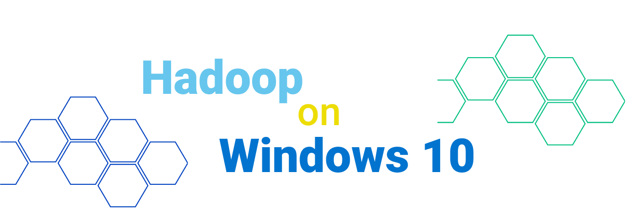 Install Hadoop 3.3.0 on Windows 10 Step by Step Guide